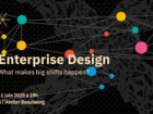 Enterprise Design : What makes big shifts happen?