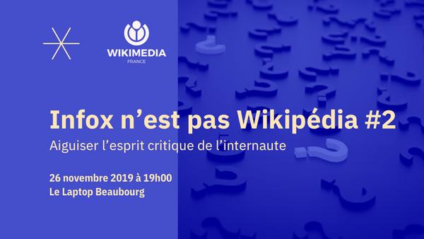 Infox n'est pas Wikimédia  #2