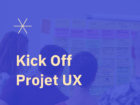 [Webinar] Kick-off projet UX sur 9 semaines