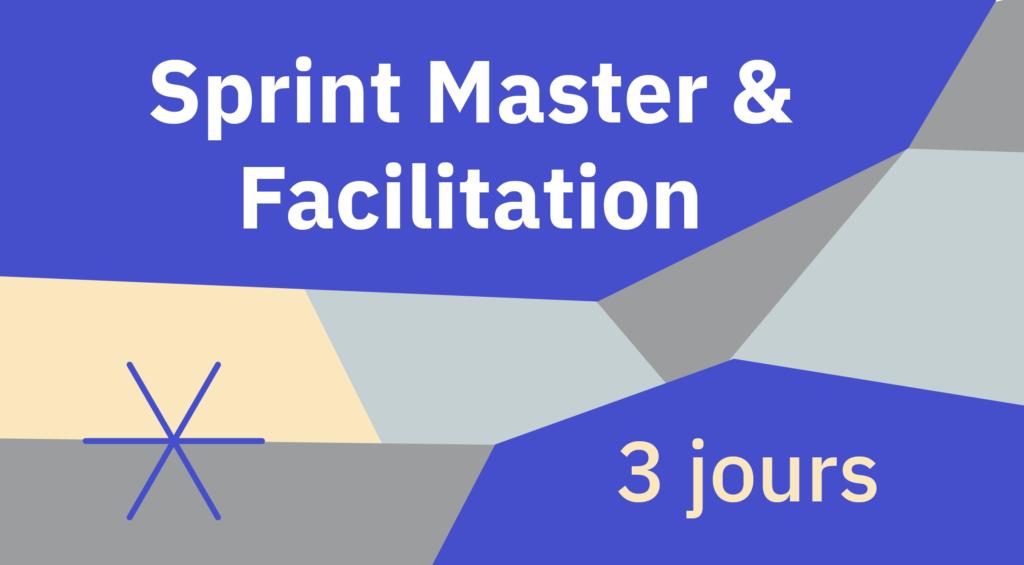 [Formation] Module Sprint Master & Facilitation