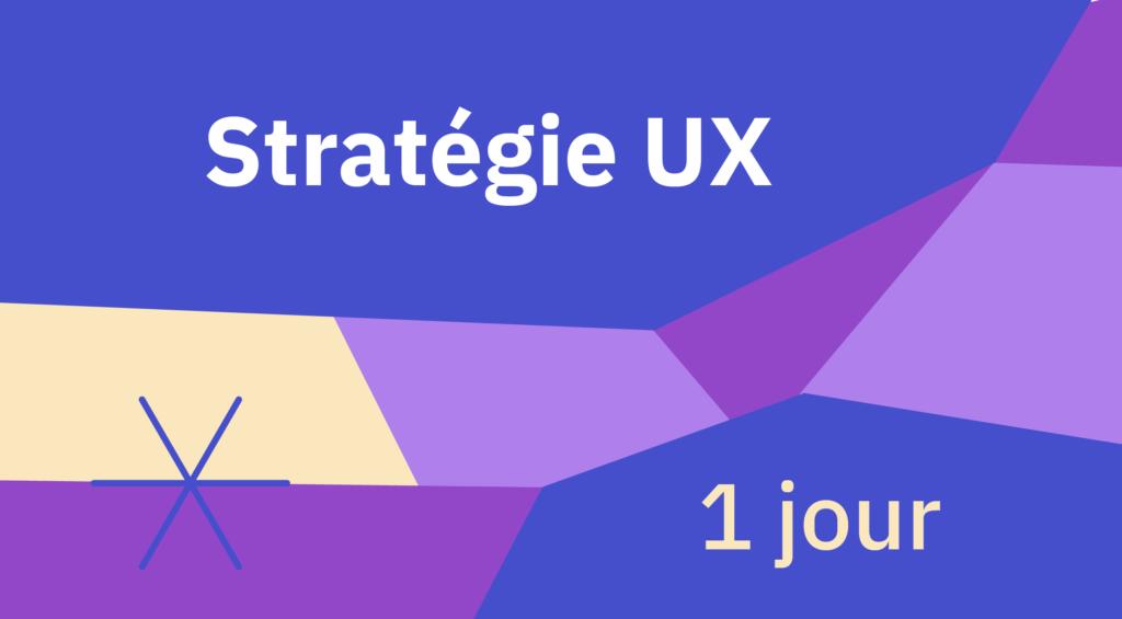 [Formation] UX Stratégie