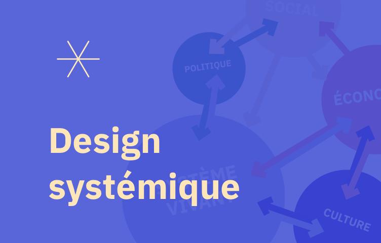 [Atelier] Design systémique et design circulaire  Exemplaire