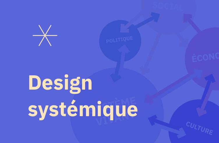 [Atelier] Design systémique et design circulaire