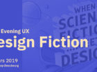 [GOOD EVENING UX ] DESIGN fiction avec Backstory